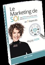 Le Marketing de soi, le livre de référen