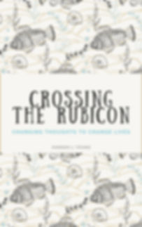 CROSSING THE RUBICON.jpg