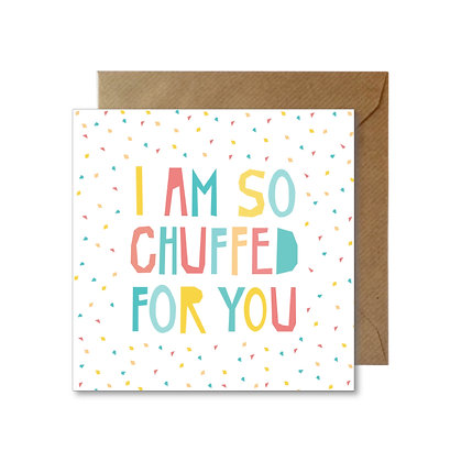 SCF053 SO CHUFFED FOR YOU Card