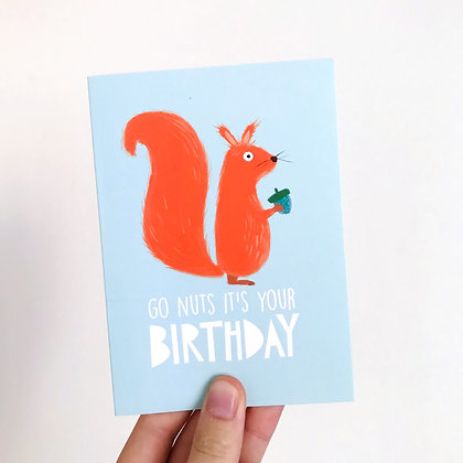 'Go nuts its your birthday' Card
