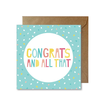 CA045 CONGRATS AND ALL THAT Card