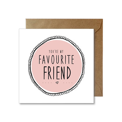 FF021 FAVOURITE FRIEND Card