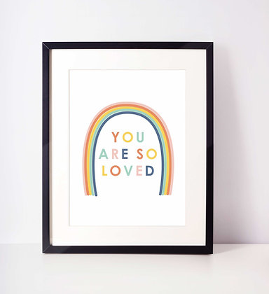 'You Are So Loved' Rainbow Print