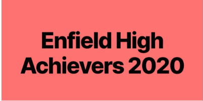 Ex Pupil is one of 'Enfield High Achievers 2020'