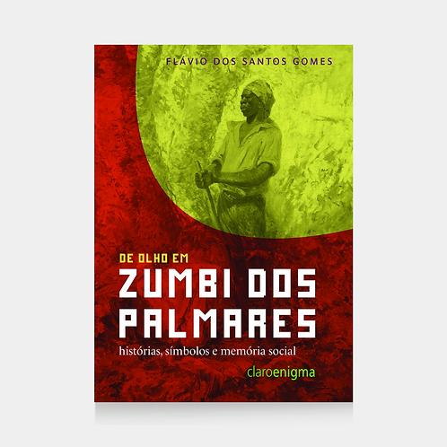 De olho em Zumbi dos Palmares