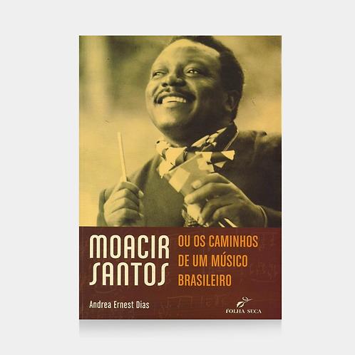 Moacir Santos ou os caminhos de um músico brasileiro