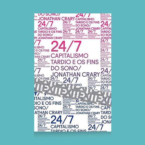 24/7: Capitalismo tardio e os fins do sono