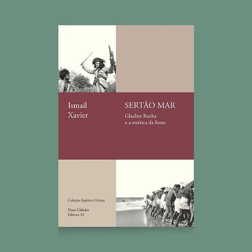 Sertão mar: Glauber Rocha e a estética da fome