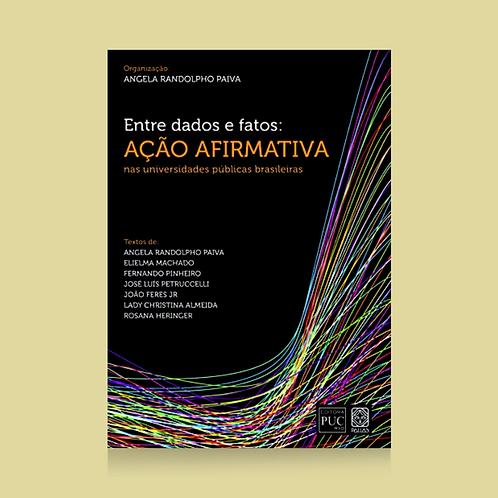Entre dados e fatos: ação afirmativa nas universidades públicas brasileiras