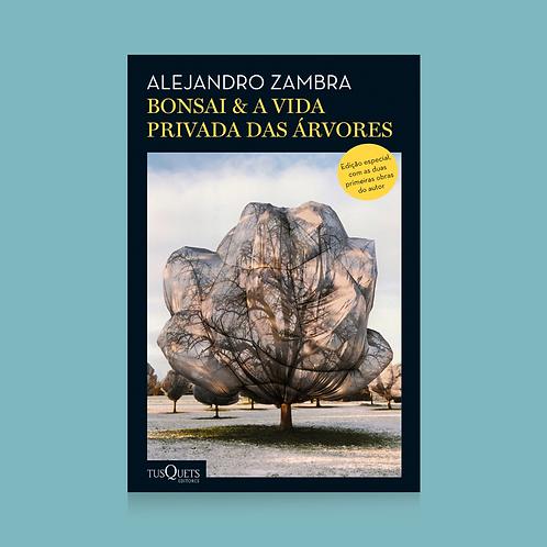 Bonsai & A vida privada das árvores
