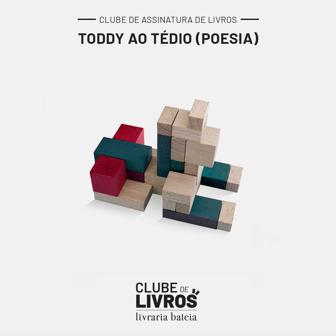 Toddy ao tédio (poesia)