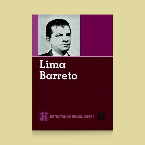 LIMA BARRETO - RETRATOS DO BRASIL NEGRO