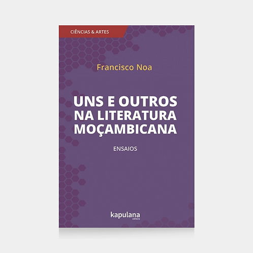 Uns e outros na literatura moçambicana