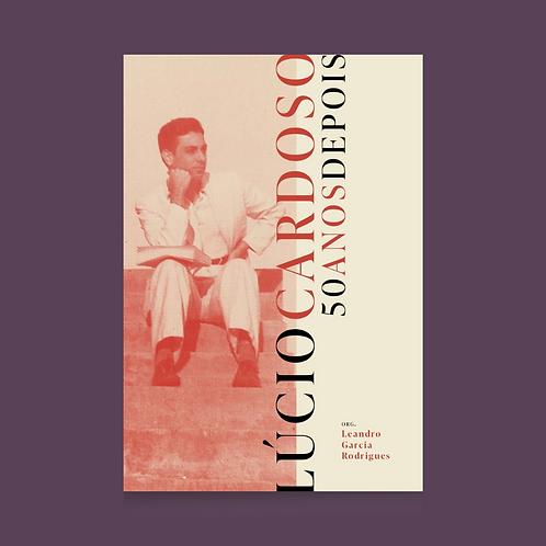 Lúcio Cardoso - 50 anos depois