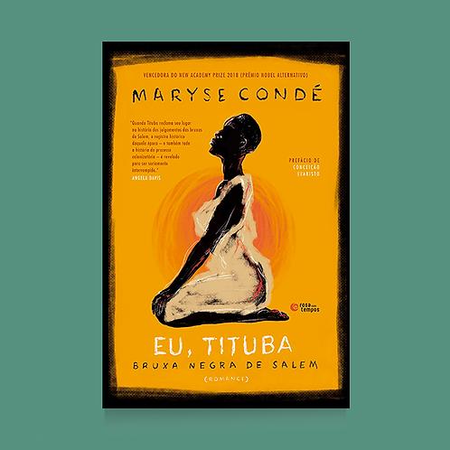 Eu. Tituba: Bruxa negra de Salem