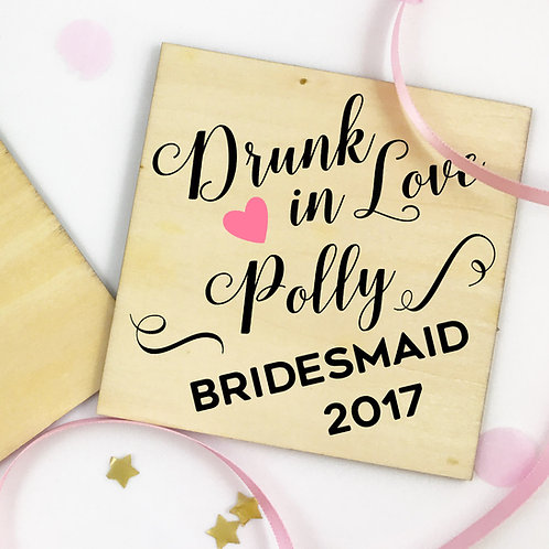 Wooden Bridesmaid drinks Coaster