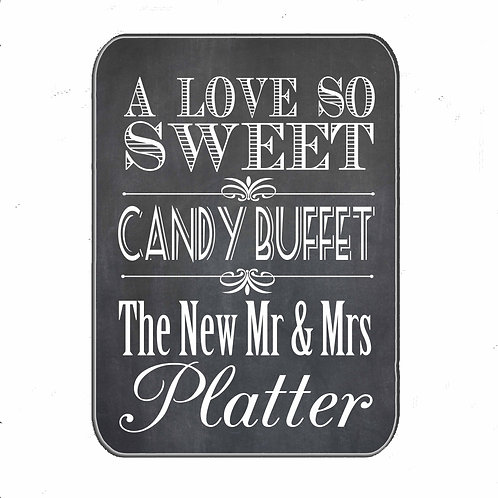 Chalkboard style Candy Buffet table sign
