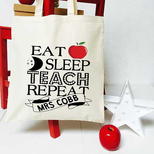 Eat, Sleep, Teach , Repeat tote bag