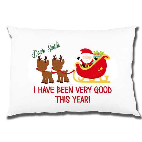 I have been good all year Santa and sleigh pillowcase