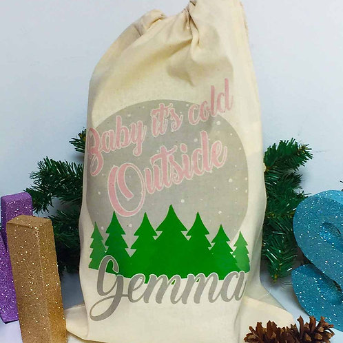 "Personalised Christmas gift bag "" BABY IT'S COLD OUTSIDE PINK """