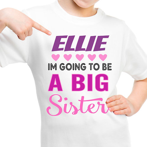 Big sister personalised t shirt.