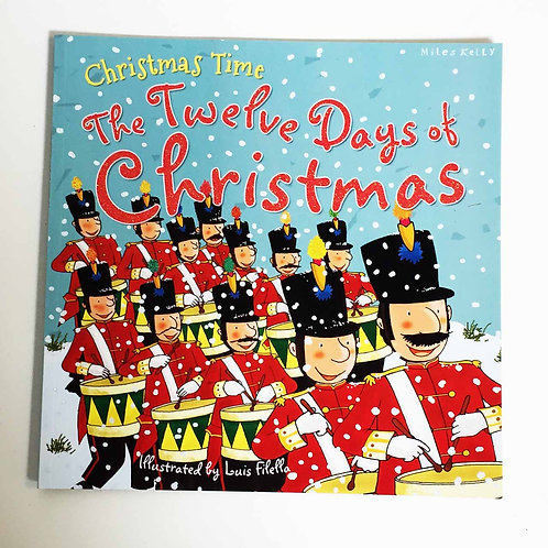 The Twelve Days of Christmas Book - Miles Kelly