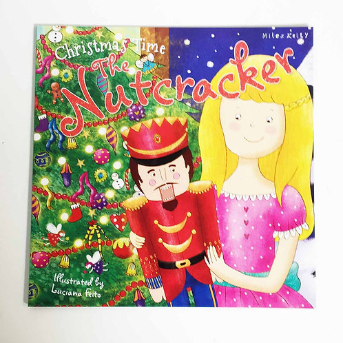 The Nutcracker Book - Miles Kelly