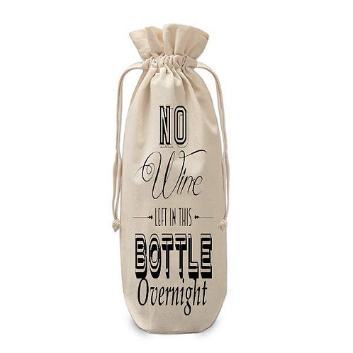 No wine left in this bottle overnight wine bag