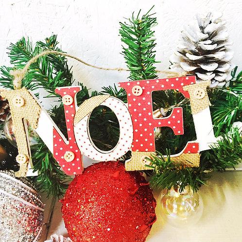 NOEL wooden Christmas decoration sign