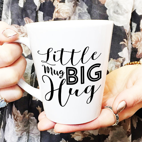 Little Mug Big Hug Valentines Day Coffee Latte Mug