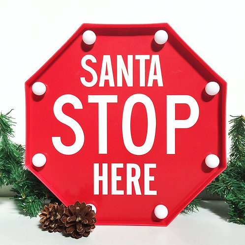 Large Santa Stop Here light up sign