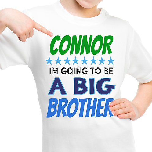 Big brother to be personalised t shirt,
