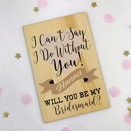 Will you be my Bridesmaid? wooden postcard