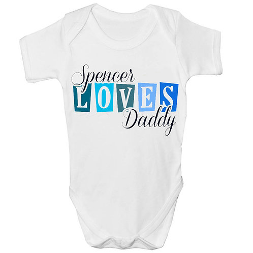 Beautiful Loves Daddy Personalised Baby Grow