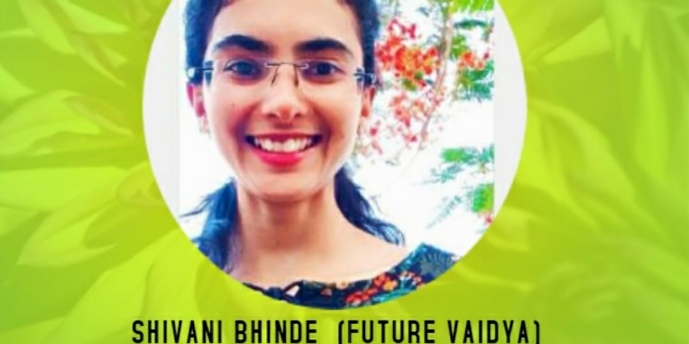 Shivani Bhinde - Ayurvedic lifestyle and daily routine