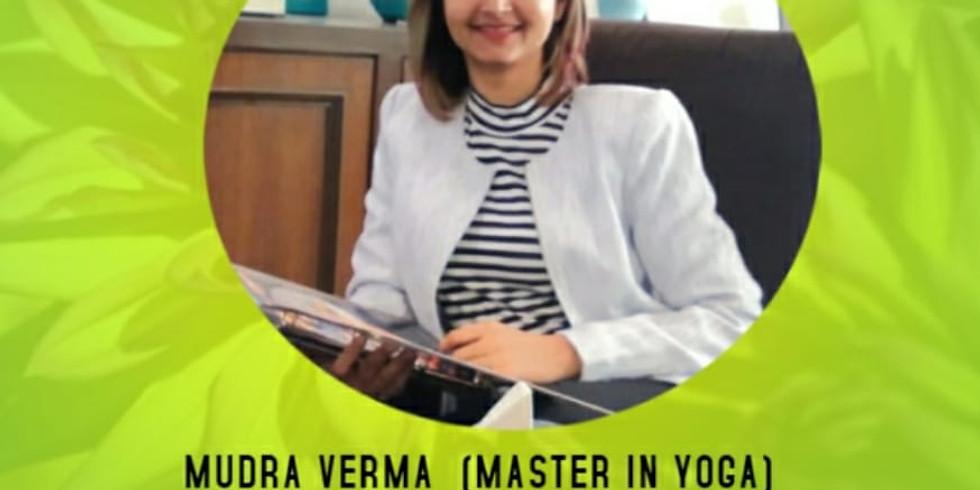 Mudra Verma - Postural Mindfulness in Yoga asanas for Injury Prevention