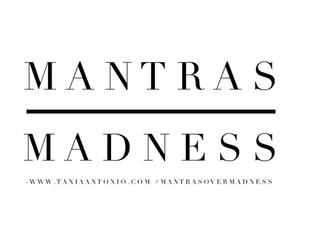 Mantra's Over Madness