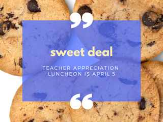 Treat a Teacher to Lunch - April 5