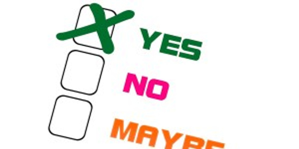 Yes no maybe - Pixabay