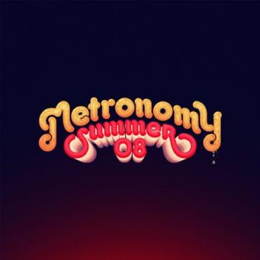 Summer-08-metronomy