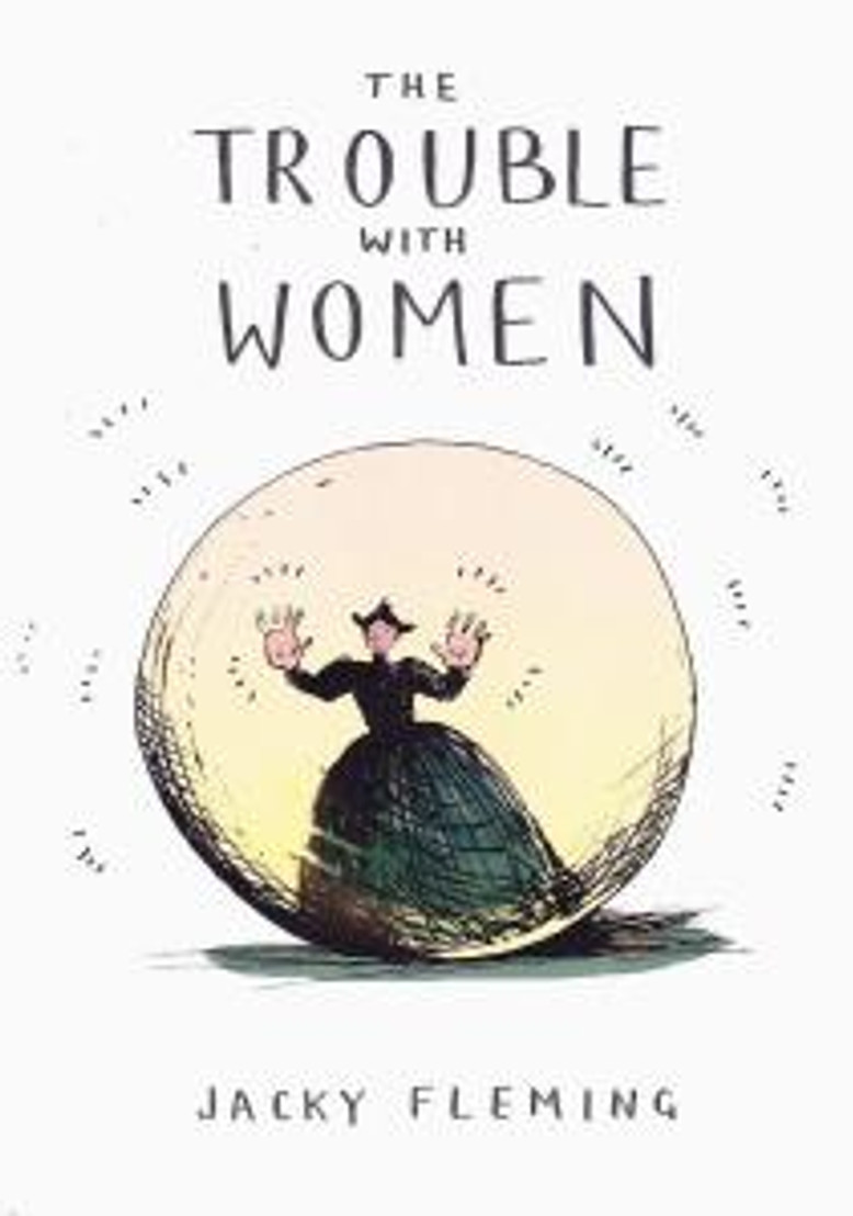 The Trouble With Women 1