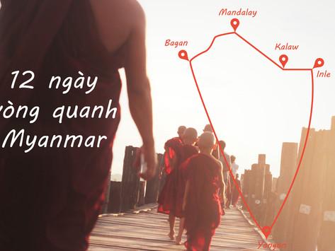 Lịch trình du lịch bụi 12 ngày vòng quanh Myanmar (Burma)