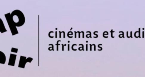 Clap Noir: L'association des Cinémas et audiovisuels africain