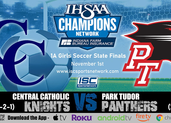11/1/19 Central Catholic vs Park Tudor - 1A IHSAA Girls Soccer State Finals