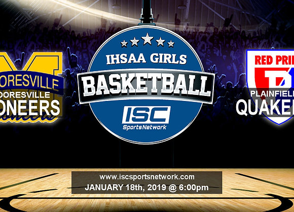 1/18/19 - Mooresville vs Plainfield - IHSAA Girls Basketball