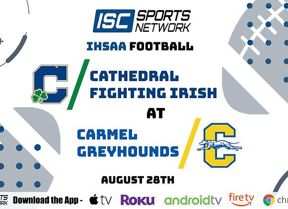 8/28/2020 Cathedral at Carmel - IHSAA FB