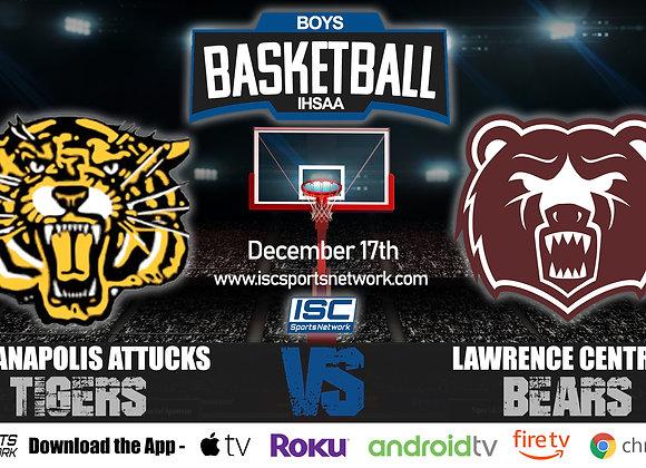 12/17/19 Indianapolis Attucks vs Lawrence Central – IHSAA Boys Basketball