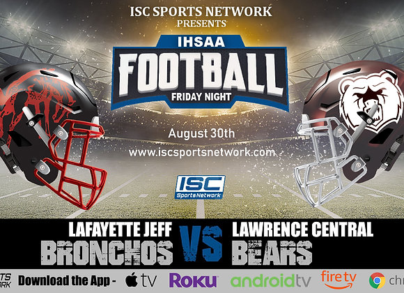 8/30/19 Lafayette Jeff at Lawrence Central - IHSAA Football