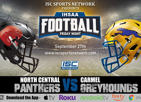 9/27/19 North Central at Carmel - IHSAA Football