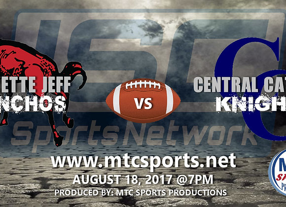 8/18/17 Lafayette Jeff vs Central Catholic - FB